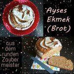 Ayses Ekmek - Ayses Brot