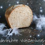 Federleichte Weizenkruste